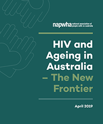 HIV and Ageing in Australia – The New Frontier