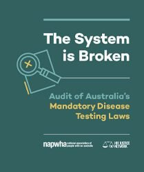 The System is Broken – Audit of Australia's Mandatory Disease Testing Laws