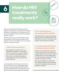 6 of 8 Treatment Factsheet – How do HIV treatments really work?