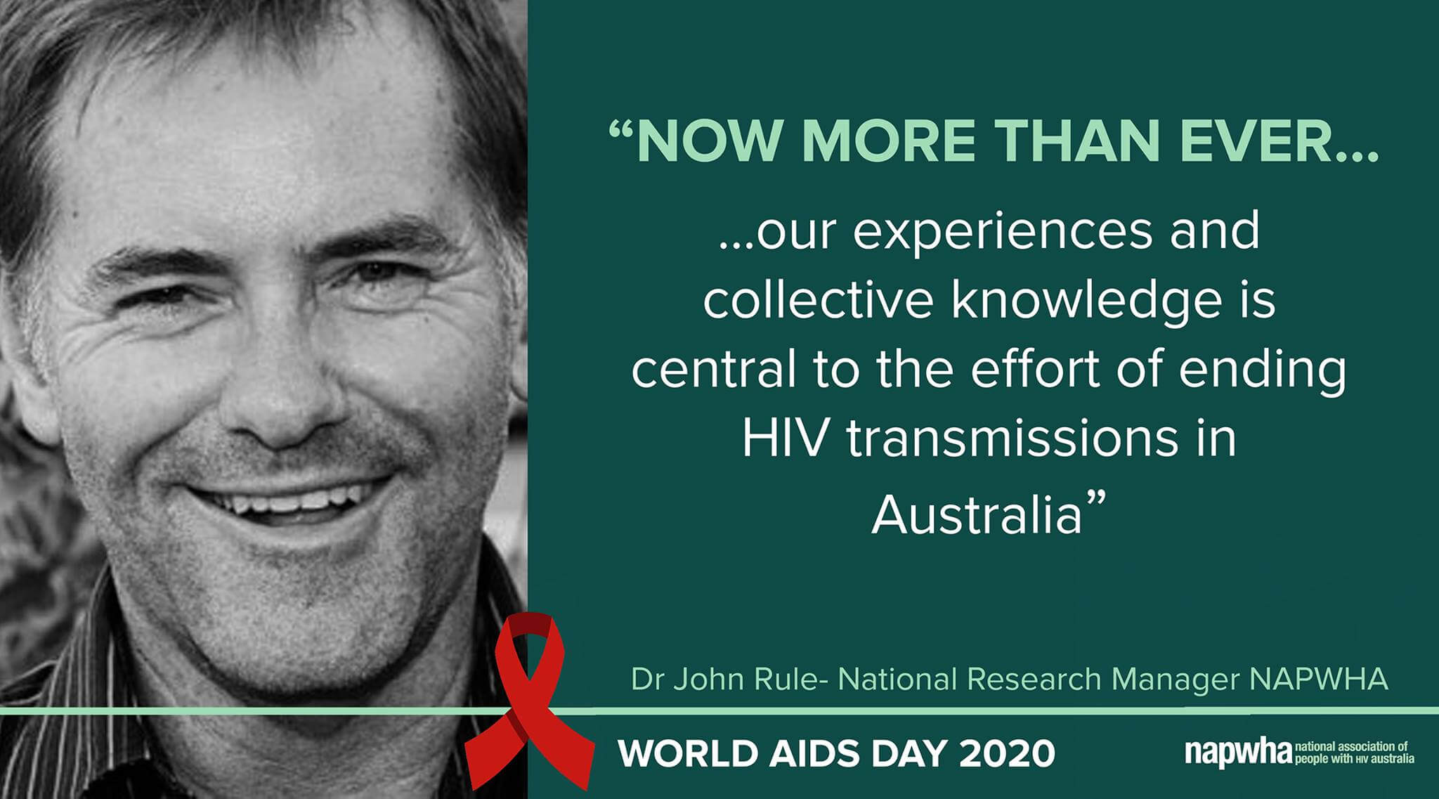 Dr John Rule, National Research Manager at NAPWHA Board provides a World AIDS Day 2020 message